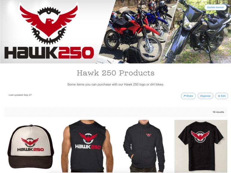 New Zazzle Shop for Hawk 250 Apparel and Accessories