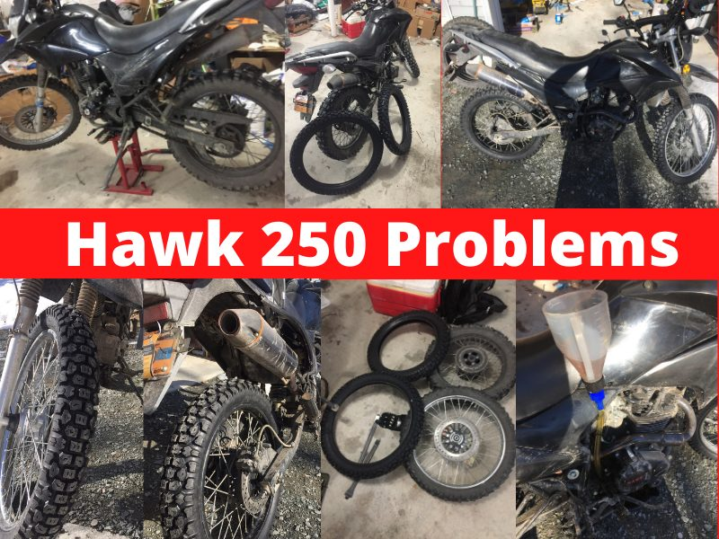 Hawk 250 Issues